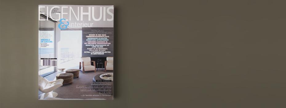 Interview in the dutch home garden magazine for Eigen huis interieur abonnement